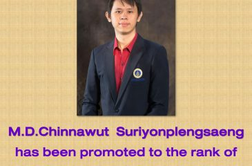 Congratulations! M.D.Chinnawut Suriyonplengsaeng has been promoted to the rank of Assistant Professor.